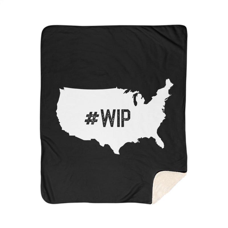 #WIP Home Sherpa Blanket Blanket by mckibillo's Artist Shop