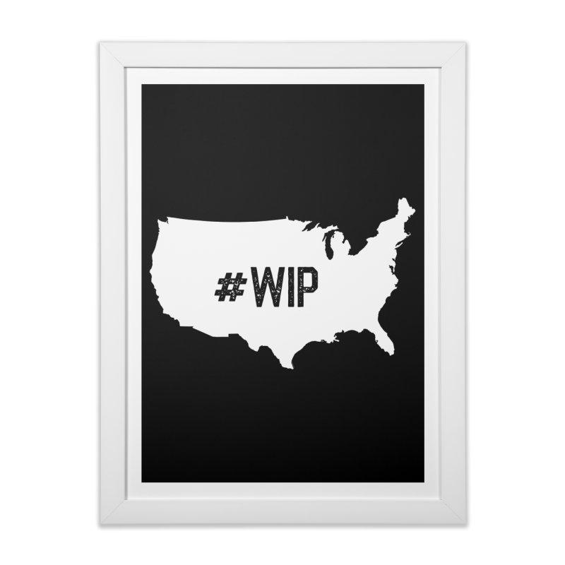 #WIP Home Framed Fine Art Print by mckibillo's Artist Shop