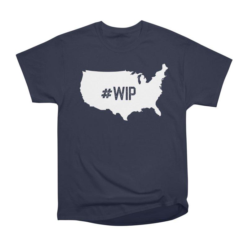 #WIP Women's Heavyweight Unisex T-Shirt by mckibillo's Artist Shop