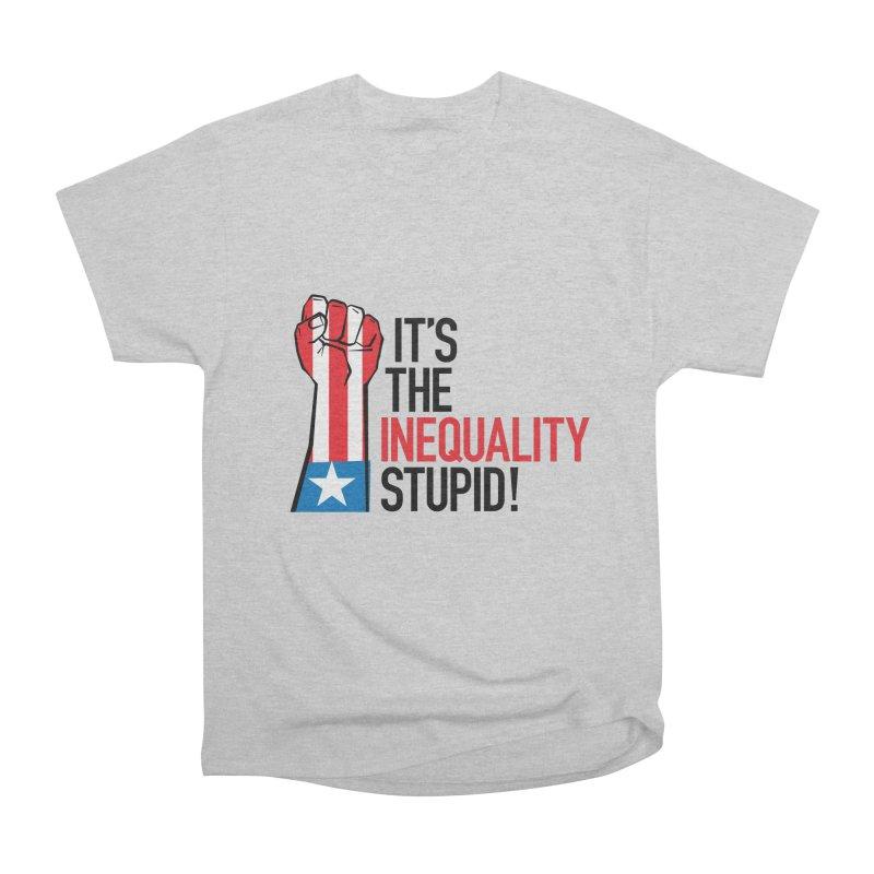Inequality Women's Heavyweight Unisex T-Shirt by mckibillo's Artist Shop