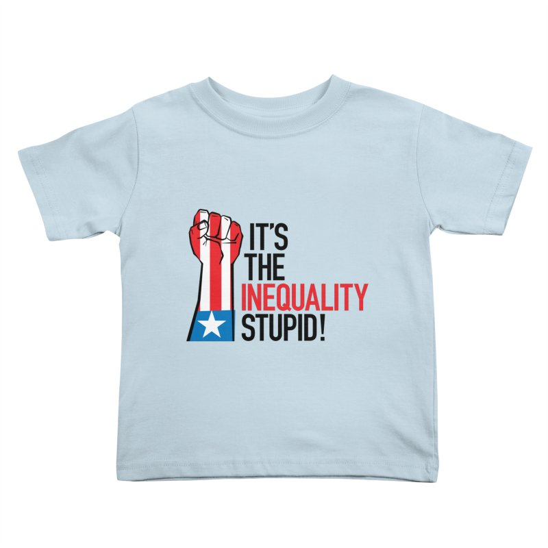 Inequality Kids Toddler T-Shirt by mckibillo's Artist Shop