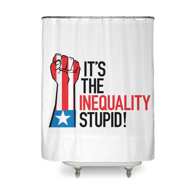 Inequality Home Shower Curtain by mckibillo's Artist Shop