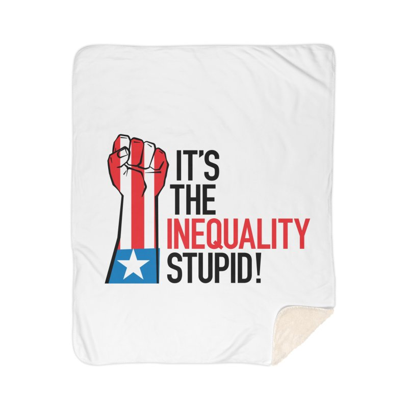 Inequality Home Sherpa Blanket Blanket by mckibillo's Artist Shop