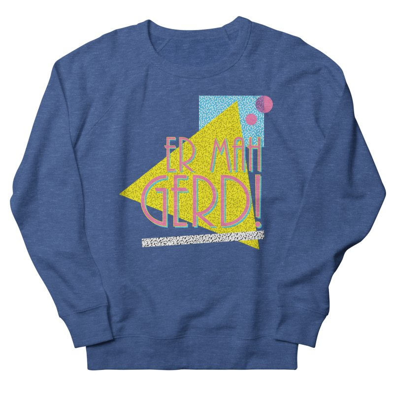 ERMAHGERD! Men's Sweatshirt by mckibillo's Artist Shop
