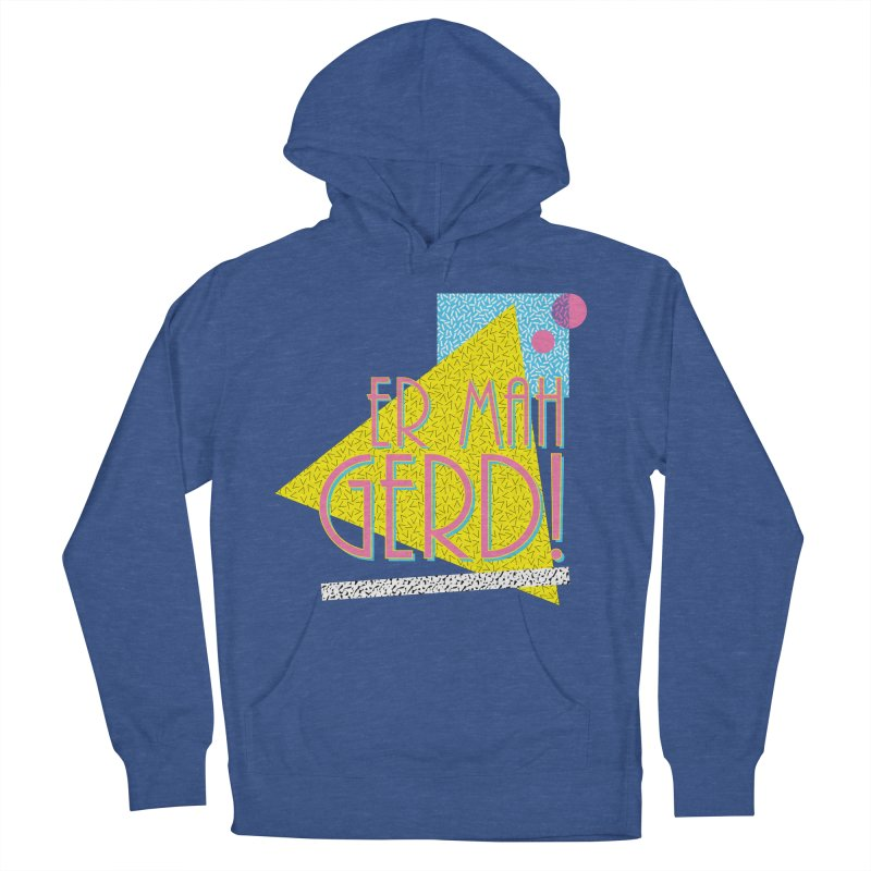 ERMAHGERD! Men's French Terry Pullover Hoody by mckibillo's Artist Shop
