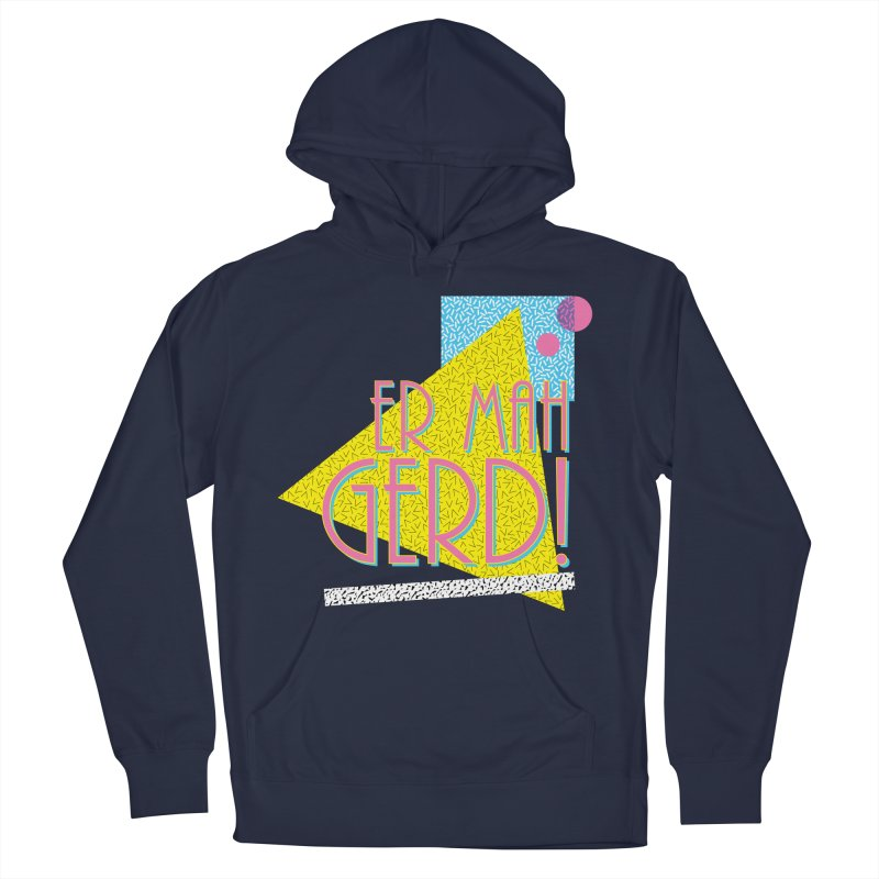 ERMAHGERD! Men's Pullover Hoody by mckibillo's Artist Shop