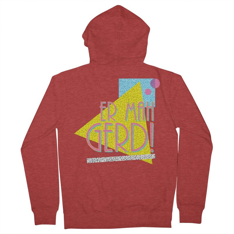 ERMAHGERD! Men's French Terry Zip-Up Hoody by mckibillo's Artist Shop