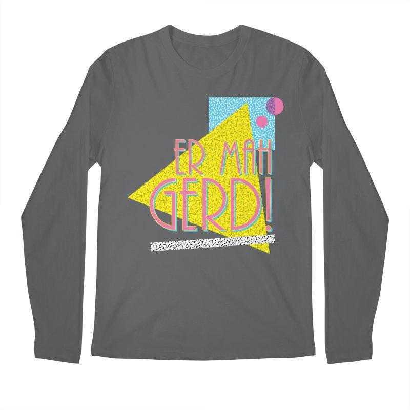 ERMAHGERD! Men's Longsleeve T-Shirt by mckibillo's Artist Shop