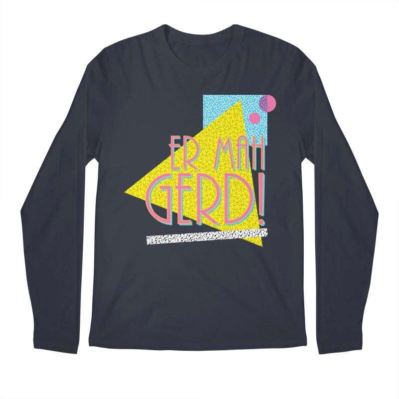 ERMAHGERD! Men's Regular Longsleeve T-Shirt by mckibillo's Artist Shop