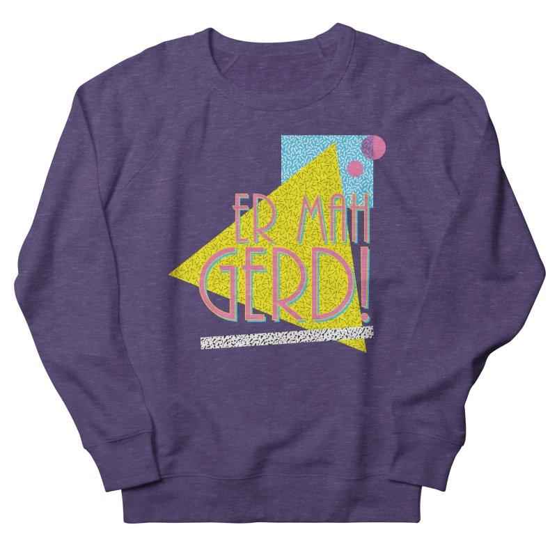 ERMAHGERD! Men's Sweatshirt by mckibillo's Artist Shop