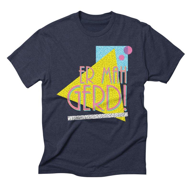 ERMAHGERD! Men's Triblend T-Shirt by mckibillo's Artist Shop