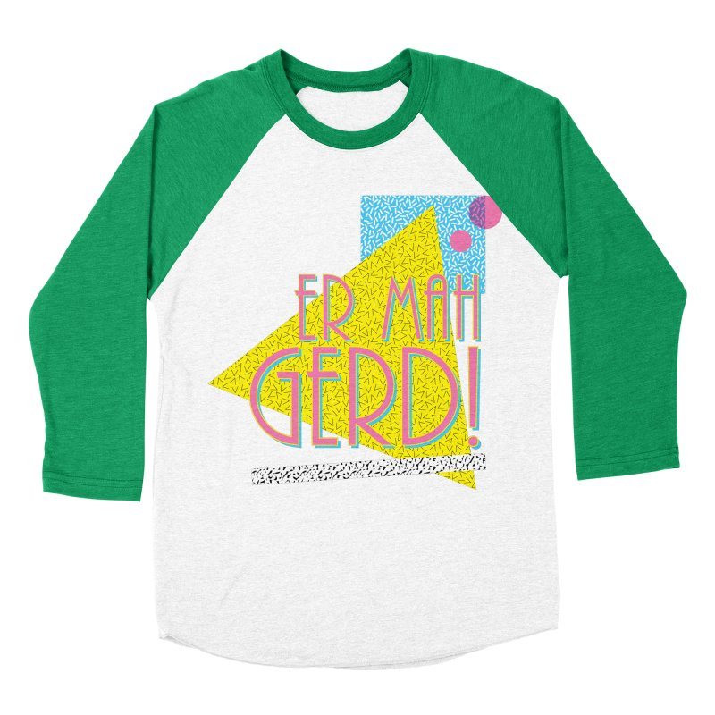 ERMAHGERD! Women's Baseball Triblend Longsleeve T-Shirt by mckibillo's Artist Shop