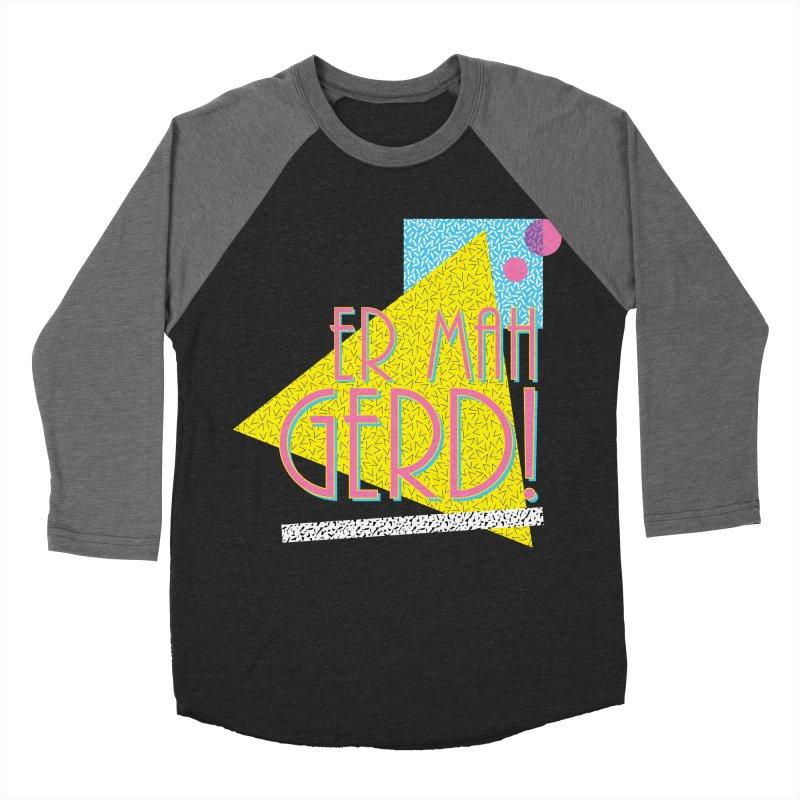 ERMAHGERD! Women's Baseball Triblend Longsleeve T-Shirt by mckibillo's Artist Shop
