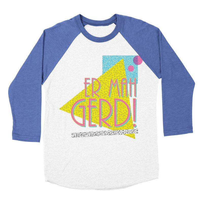 ERMAHGERD! Men's Baseball Triblend T-Shirt by mckibillo's Artist Shop