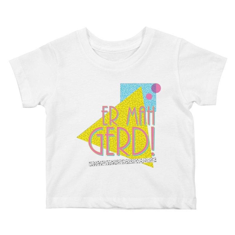 ERMAHGERD! Kids Baby T-Shirt by mckibillo's Artist Shop
