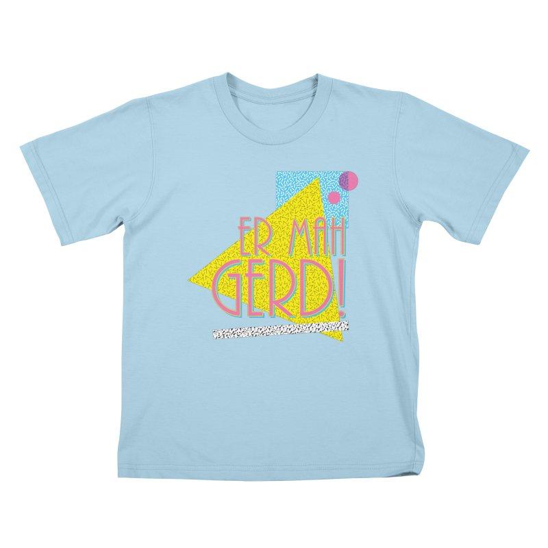 ERMAHGERD! Kids T-Shirt by mckibillo's Artist Shop