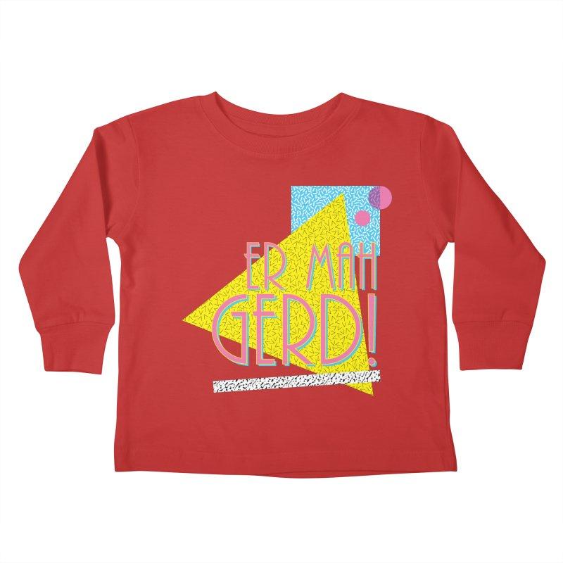 ERMAHGERD! Kids Toddler Longsleeve T-Shirt by mckibillo's Artist Shop