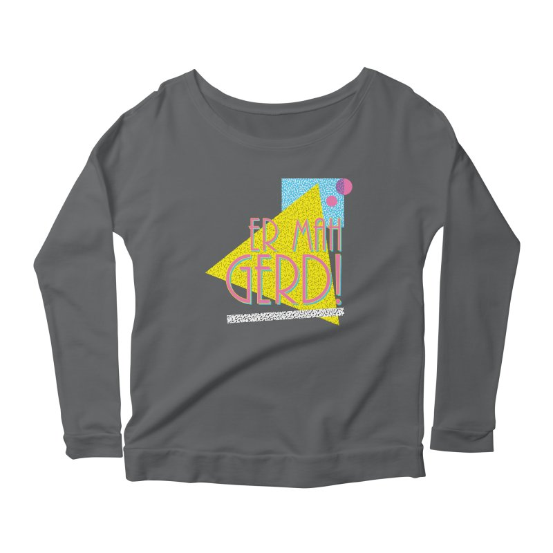 ERMAHGERD! Women's Scoop Neck Longsleeve T-Shirt by mckibillo's Artist Shop