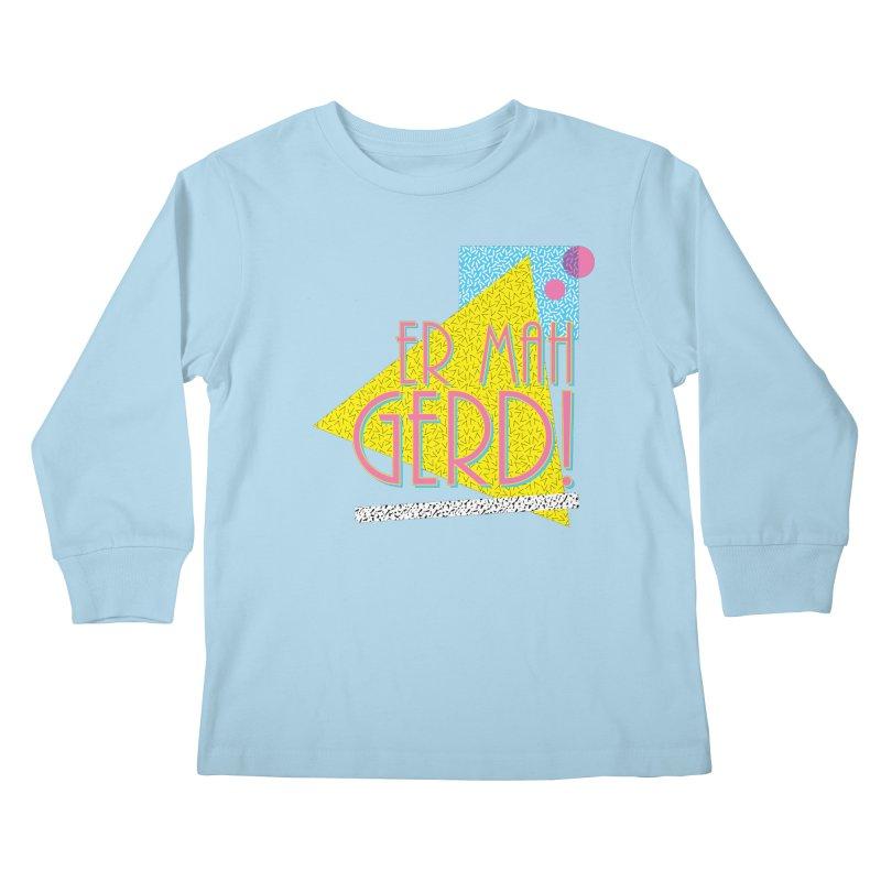 ERMAHGERD! Kids Longsleeve T-Shirt by mckibillo's Artist Shop