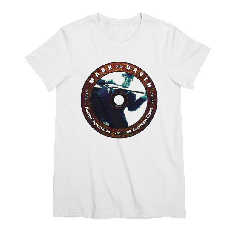 Official 2017-2020 Mark David Stamp Women's Premium T-Shirt by Mc Kinnis Entertainment's Artist Shop