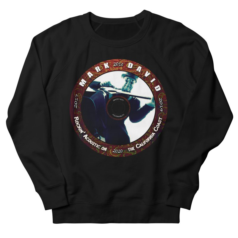 Official 2017-2020 Mark David Stamp Women's French Terry Sweatshirt by Mc Kinnis Entertainment's Artist Shop