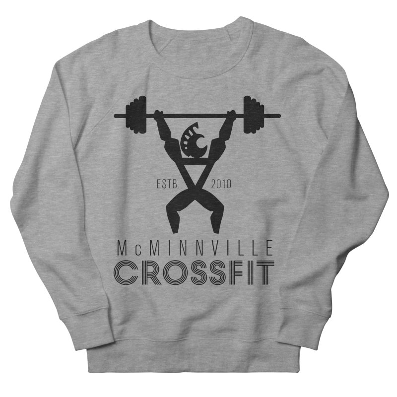 Petro McMinnville CrossFit Women's French Terry Sweatshirt by McMinnville CrossFit Merch