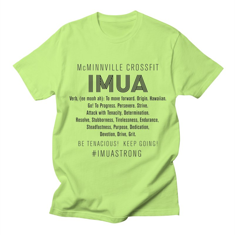 IMUA Definition Women's Regular Unisex T-Shirt by McMinnville CrossFit Merch