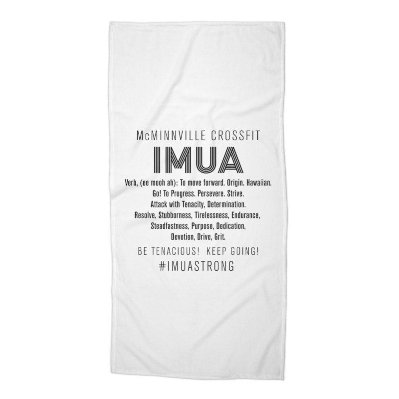 IMUA Definition Accessories Beach Towel by McMinnville CrossFit Merch