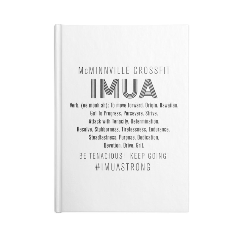 IMUA Definition Accessories Blank Journal Notebook by McMinnville CrossFit Merch