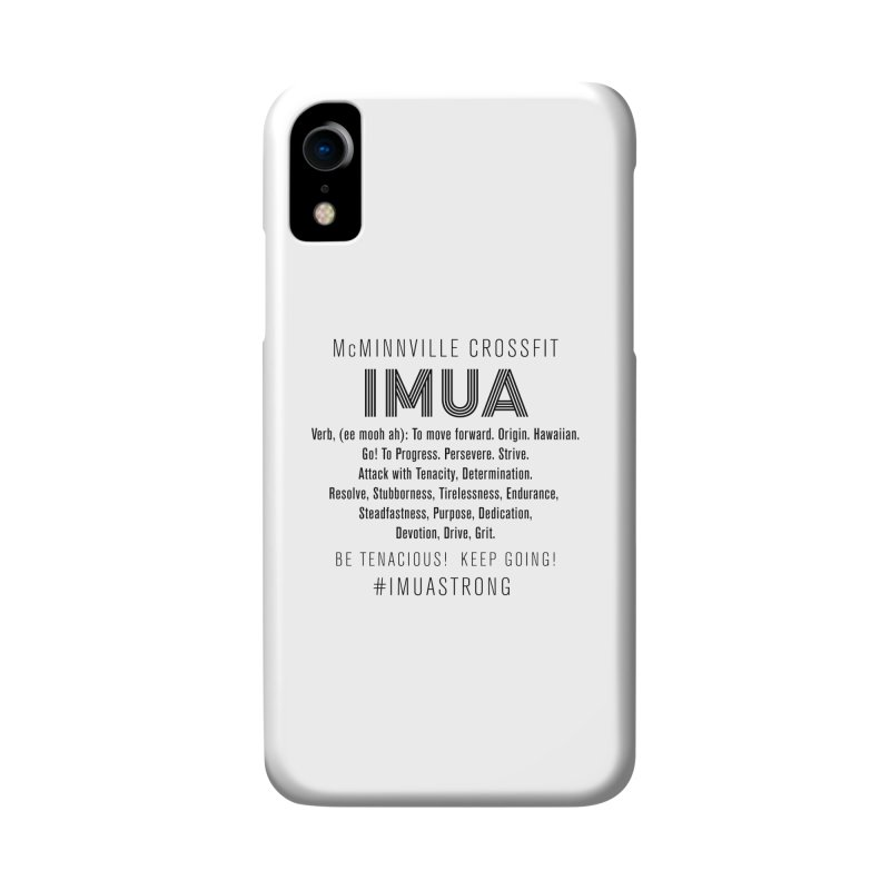 IMUA Definition Accessories Phone Case by McMinnville CrossFit Merch