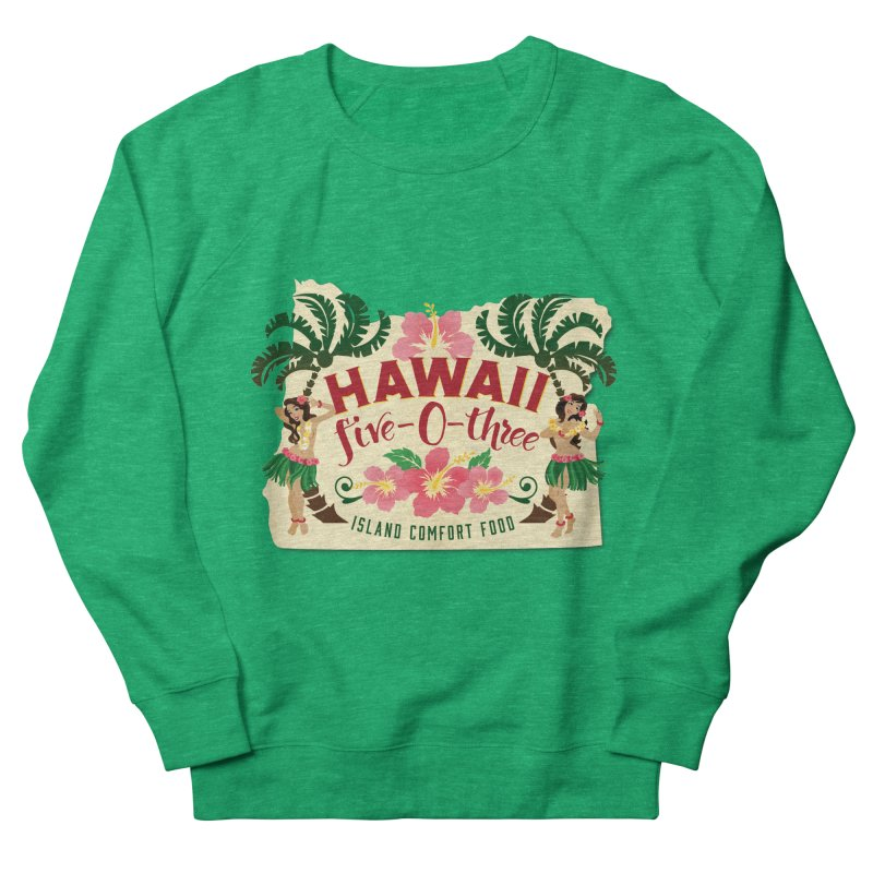 Hawaii Five-0-Three Women's Sweatshirt by McMinnville CrossFit Merch