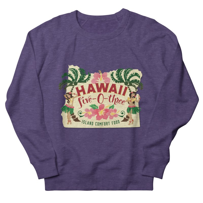Hawaii Five-0-Three Women's French Terry Sweatshirt by McMinnville CrossFit Merch