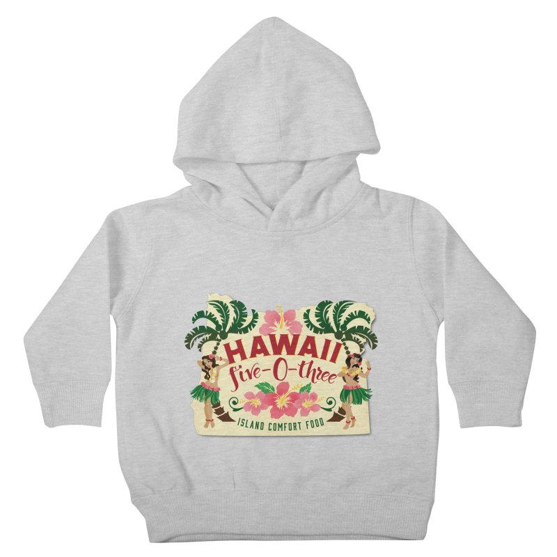 Hawaii Five-0-Three Kids Toddler Pullover Hoody by McMinnville CrossFit Merch