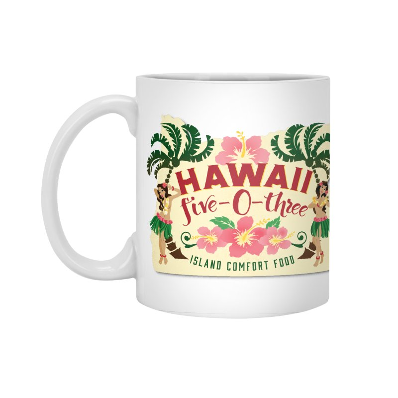 Hawaii Five-0-Three Accessories Standard Mug by McMinnville CrossFit Merch
