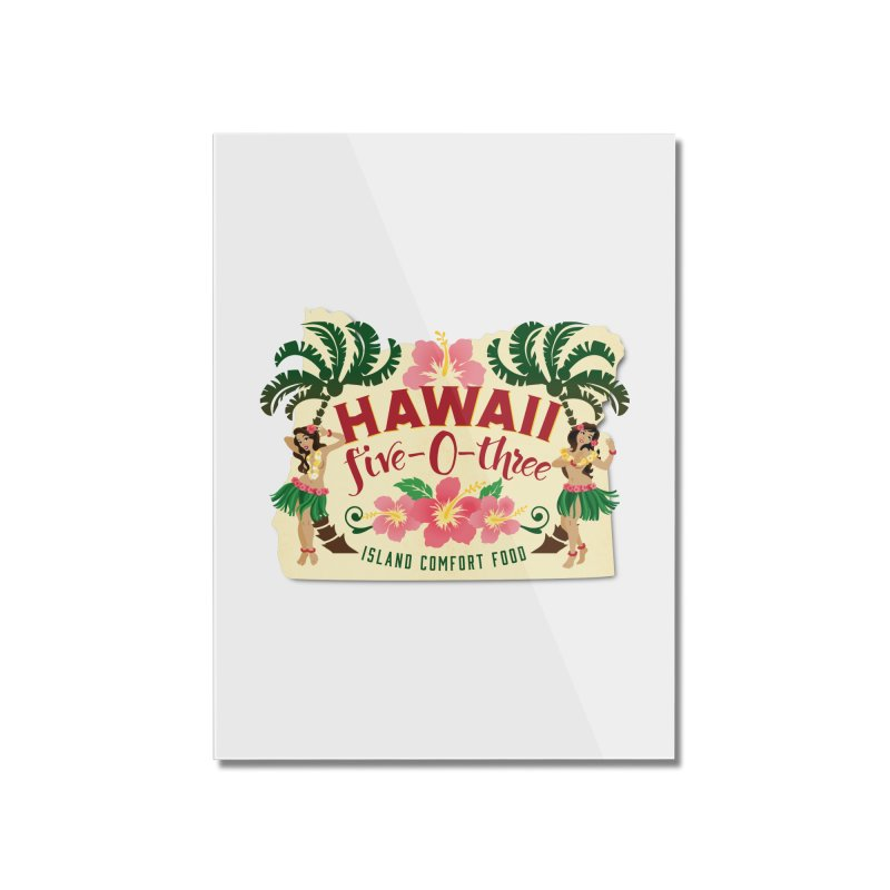 Hawaii Five-0-Three Home Mounted Acrylic Print by McMinnville CrossFit Merch