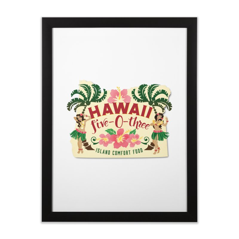 Hawaii Five-0-Three Home Framed Fine Art Print by McMinnville CrossFit Merch