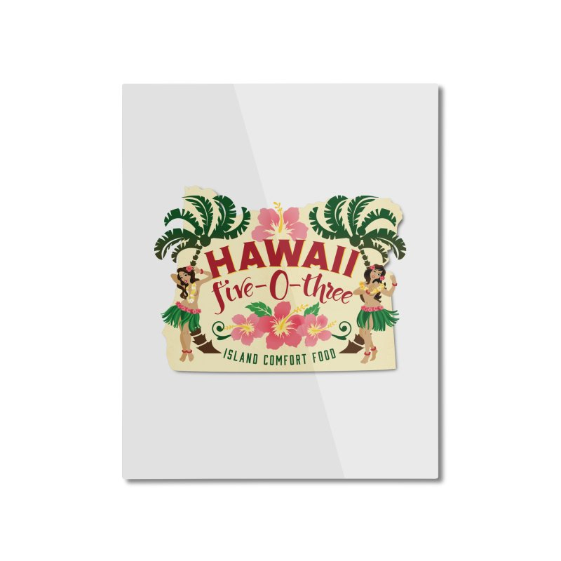 Hawaii Five-0-Three Home Mounted Aluminum Print by McMinnville CrossFit Merch