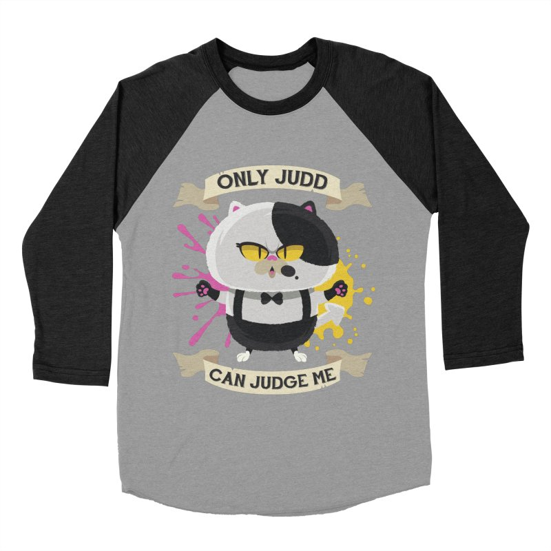 Only Judd Can Judge Me Men's Baseball Triblend T-Shirt by Mdk7's Artist Shop