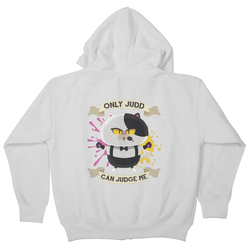 Only Judd Can Judge Me Kids Zip-Up Hoody by Mdk7's Artist Shop