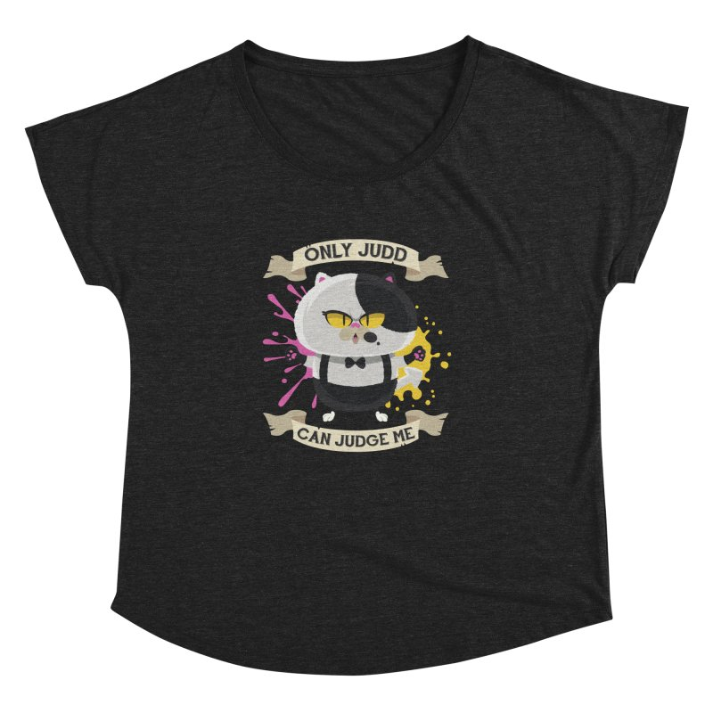Only Judd Can Judge Me Women's Dolman by Mdk7's Artist Shop