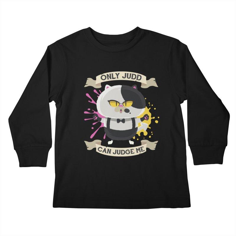Only Judd Can Judge Me Kids Longsleeve T-Shirt by Mdk7's Artist Shop