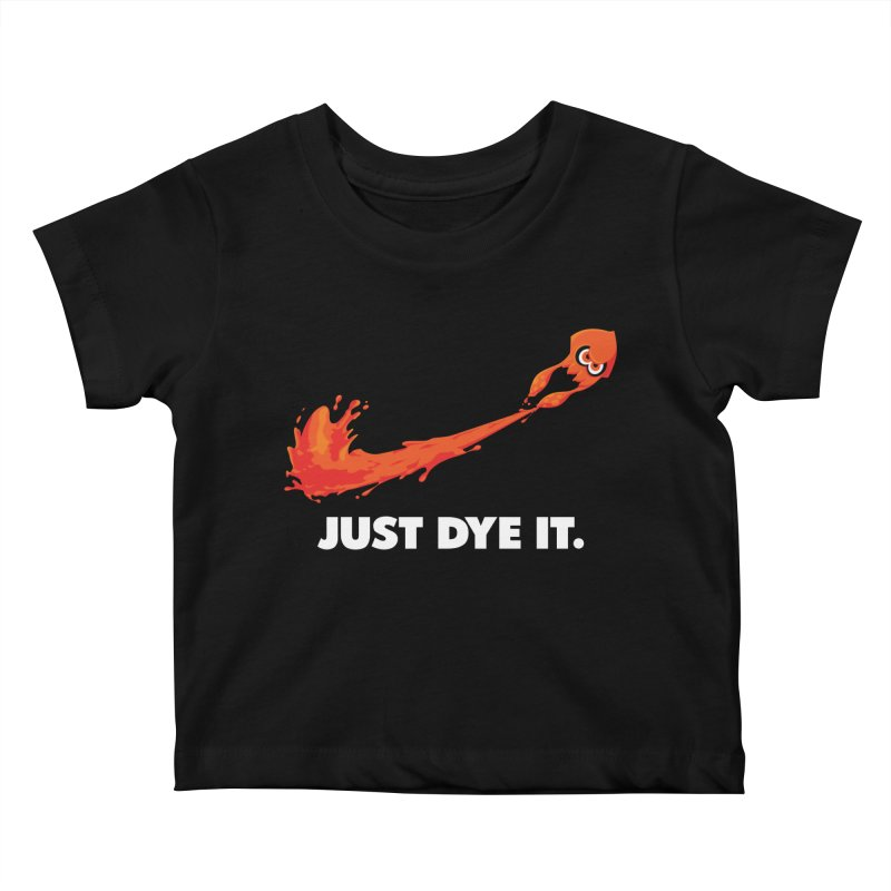 Just Dye It.  Kids Baby T-Shirt by Mdk7's Artist Shop