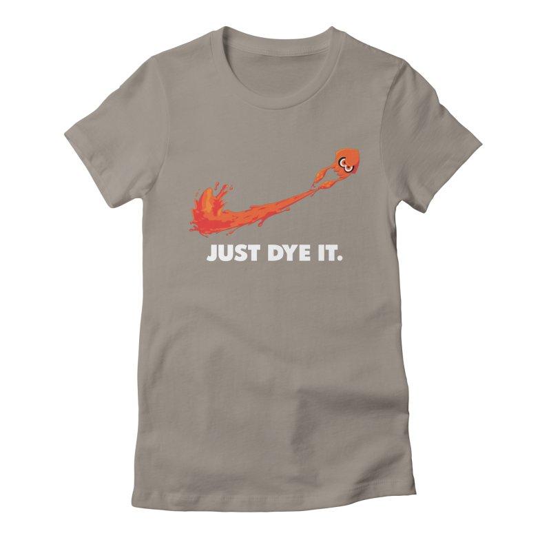 Just Dye It.  Women's Fitted T-Shirt by Mdk7's Artist Shop