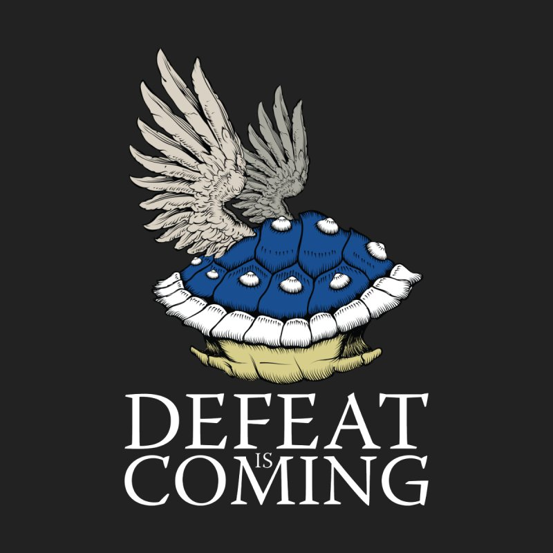 Defeat is coming by Mdk7's Artist Shop