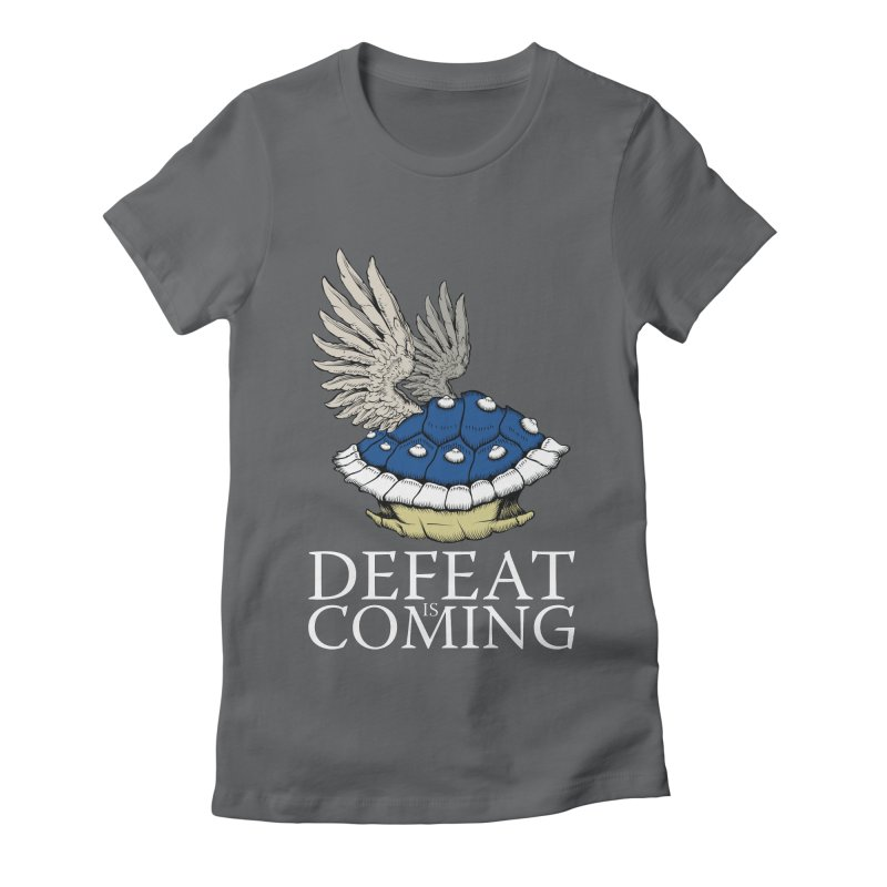Defeat is coming Women's Fitted T-Shirt by Mdk7's Artist Shop