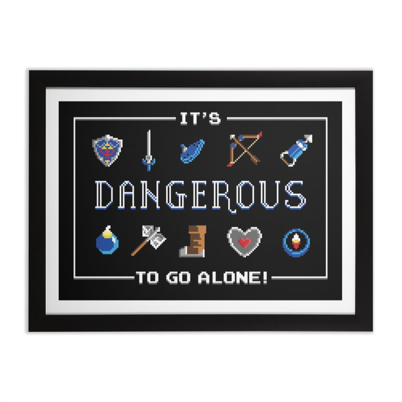 It's Dangerous To Go Alone Home Framed Fine Art Print by Meager Quest Merch Store