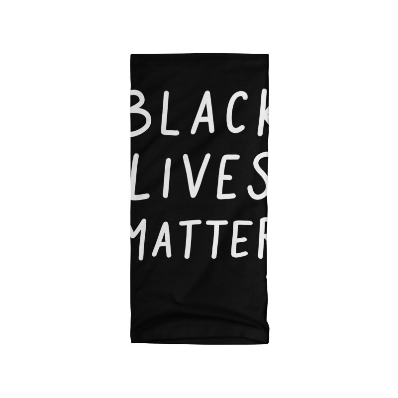 Black Lives Matter Accessories Neck Gaiter by Me And The Moon Artist Shop