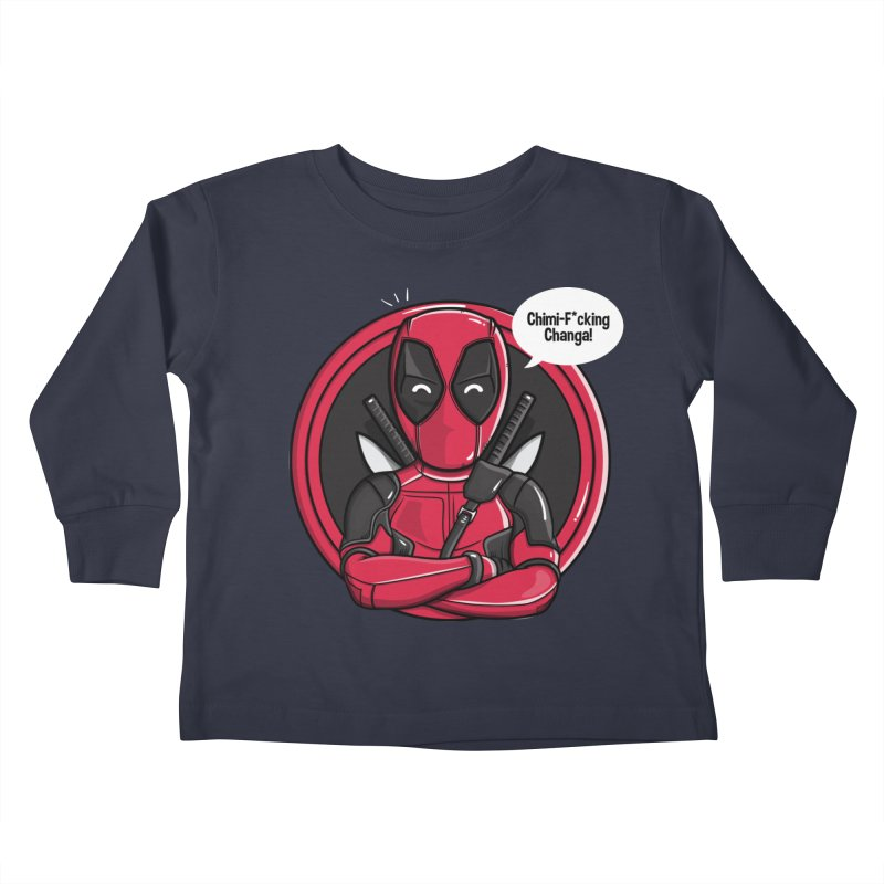 Chimi-F*cking-Changa! Kids Toddler Longsleeve T-Shirt by mebzart's Artist Shop