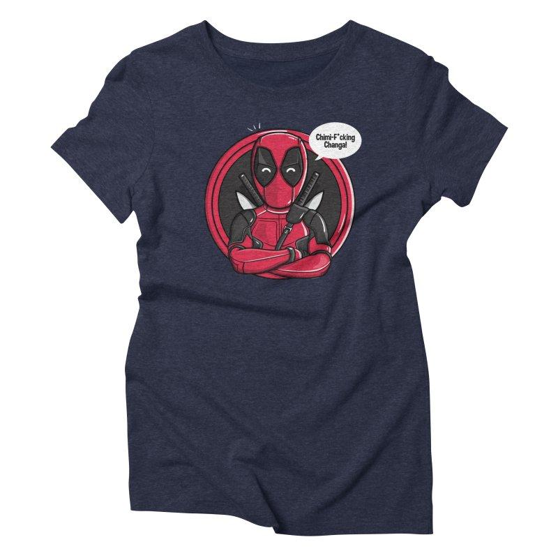Chimi-F*cking-Changa! Women's Triblend T-Shirt by mebzart's Artist Shop