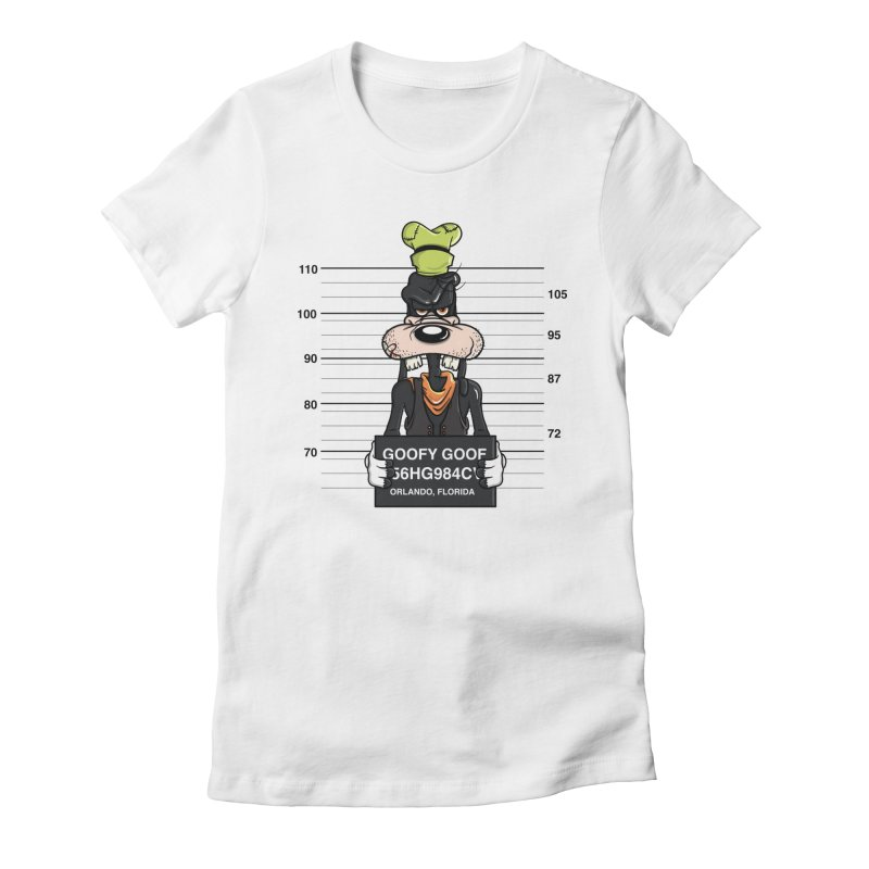 Goofy The Goof - Bad Guys Women's Fitted T-Shirt by mebzart's Artist Shop